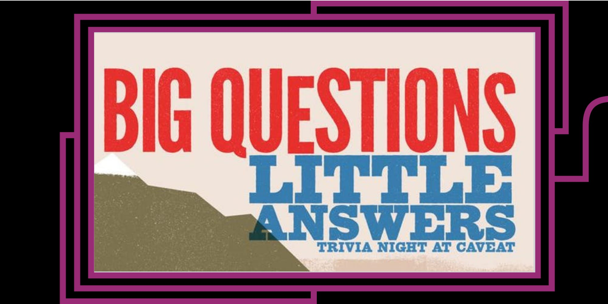 Big Questions Little Answers