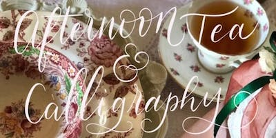 Afternoon Tea & Calligraphy