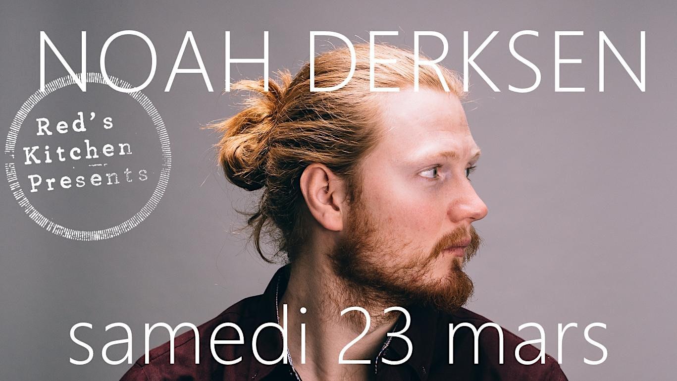 Noah Derksen @ Red's Kitchen