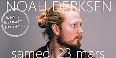 Noah Derksen @ Red's Kitchen