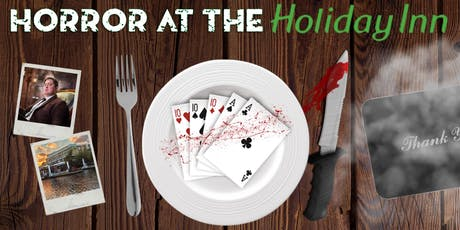 Horror at The Holiday Inn tickets