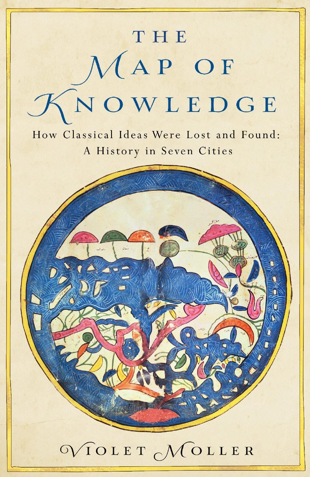 Violet Moller - The Map of Knowledge