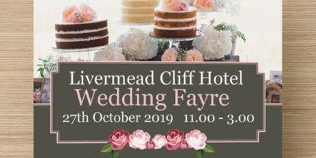 Livermead Cliff Hotel Wedding Fayre tickets