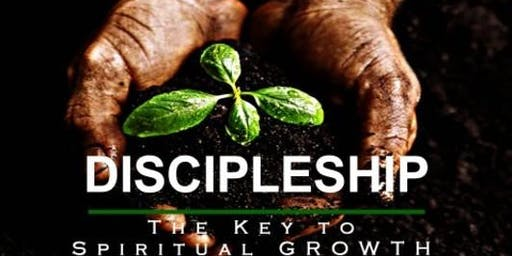 "Copy of DISCIPLESHIP ""The KEY To Spiritual Growth """