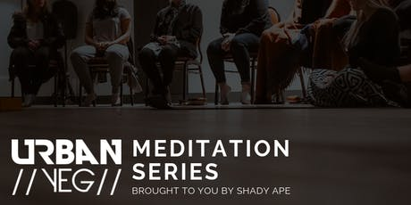 UrbanYEG Meditation Series - Brought to you by Shady Ape tickets