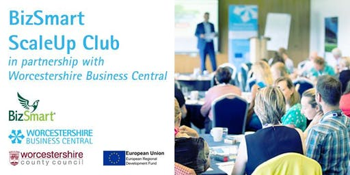 October - BizSmart Scale Up Club in partnership with Worcestershire Business Central