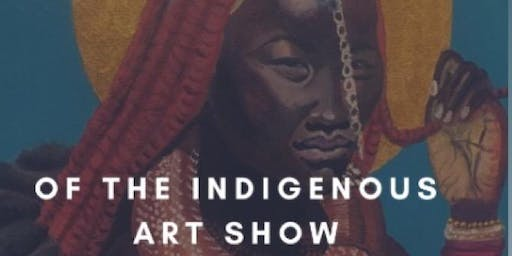 Of the Indigenous Art Show