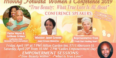 Moving Forward Women's Conference: True Beauty-What True Love Is All About