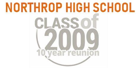 Northrop High School Class 2009 - 10 Year Reunion tickets