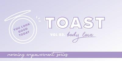 Toast Vol 03 Edmonton - Body Love