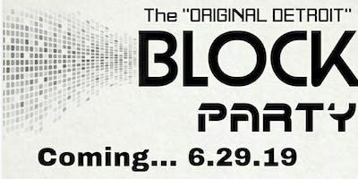 The Original Detroit Block Party \