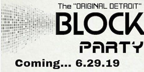 The Original Detroit Block Party '19 tickets