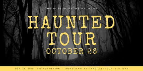 Haunted Walking Tour at The Museum of the Waxhaws tickets