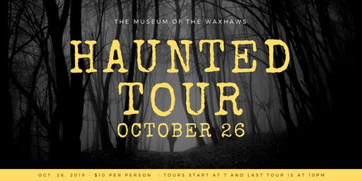 Haunted Walking Tour at The Museum of the Waxhaws