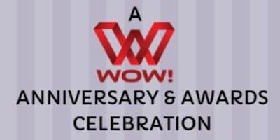 A WOW! Anniversary & Awards Celebration