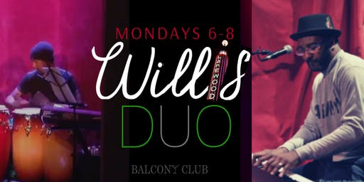 Jazz Happy Hour with The Willis Duo - every Monday at Balcony Club