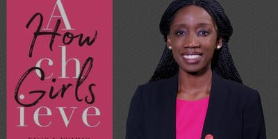 How Girls Achieve: Book Talk with Sally Nuamah