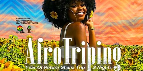 AfroTriping | Booking Time |Year Of Return Ghana Trip | 8 Nights tickets