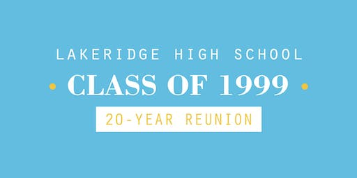 Lakeridge High School (LHS) 1999 20-Year Reunion