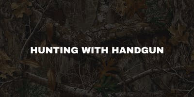 Hunting with Handgun