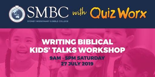 SMBC Writing Biblical Kids' Talks Workshop with Quiz Worx