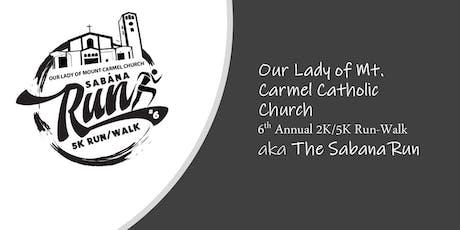 Mt. Carmel 6th Annual 2K/5K Run (The Sabana Run) tickets