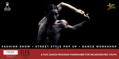 Flex / Fashion Ft. Flex Dance Program (Fashion Show, Dance Workshop, Street Style Pop Up)