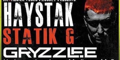 Haystak, Statik G, Gryzzlee, Marijuana Mafia