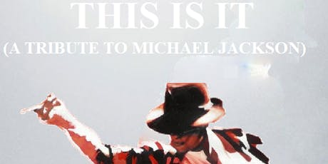 This Is It (A Tribute To Michael Jackson) tickets