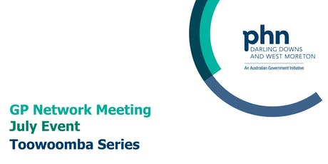 Toowoomba GP Network Meeting: July tickets