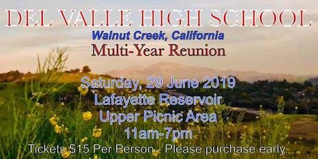 Del Valle High School, Walnut Creek, Ca: Multi-Year Reunion. (Class of '77) tickets