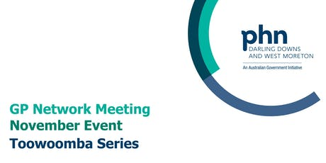 Toowoomba GP Network Meeting: November tickets