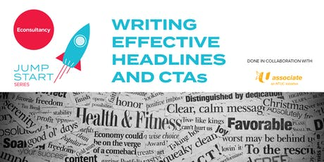 Jumpstart Series: Econsultancy's Writing Effective Headlines and CTAs tickets