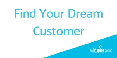 Find Your Dream Customer