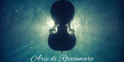 Arie di Roccamare - un week end in musica lirica con il suono del mare