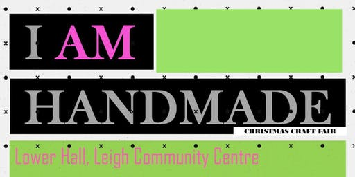 I Am Handmade - Christmas Craft Fair 2019