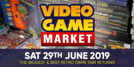 Video Game Market - 29th June 2019 tickets