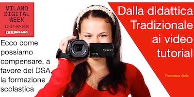 DSA. Compensare la didattica esclusiva con i video tutorial