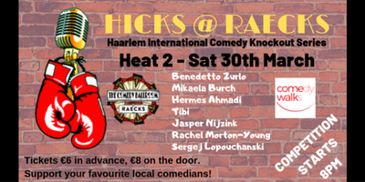 HICKS - Haarlem Intl. Comedy Knockout Series - Round 1, Heat 2