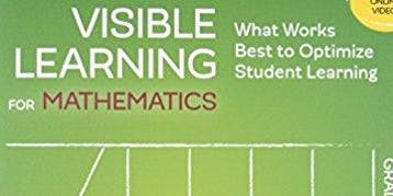 Visible Learning for Mathematics (for SIG school leaders, coaches, and teachers)