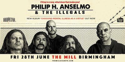 Philip H. Anselmo & The Illegals / King Parrot (The Mill, Birmingham)