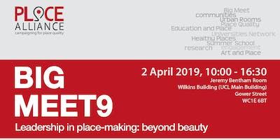 BIG MEET 9 - Leadership in place-making: beyond beauty
