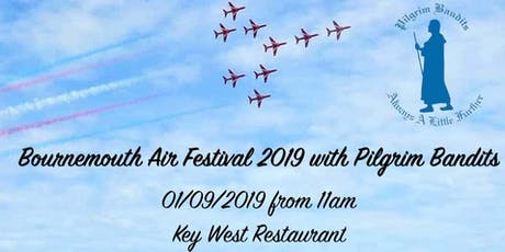 Bournemouth Air Festival 2019 with Pilgrim Bandits  tickets