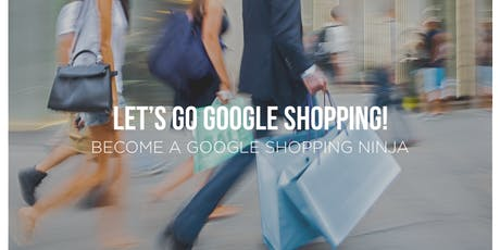 Google Shopping Training Course tickets
