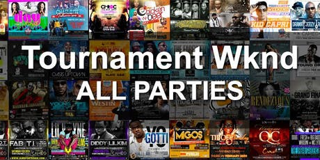 2020 Tournament Weekend - All Parties tickets