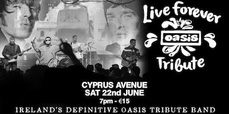 Live Forever - OASIS Tribute tickets