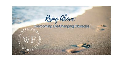 Rising Above: Overcoming Life-Changing Obstacles