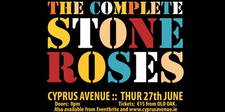 COMPLETE STONE ROSES tickets