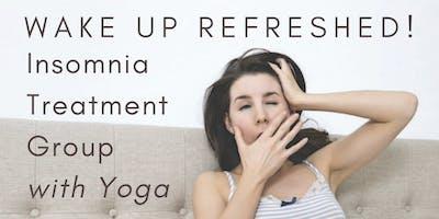 Wake Up Refreshed! CBT-I Insomnia Treatment Group + Restorative Yoga