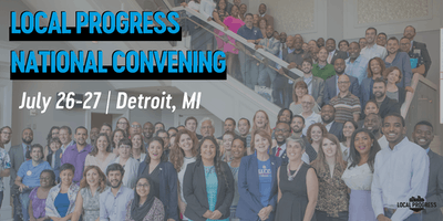 Local Progress National Convening 2019